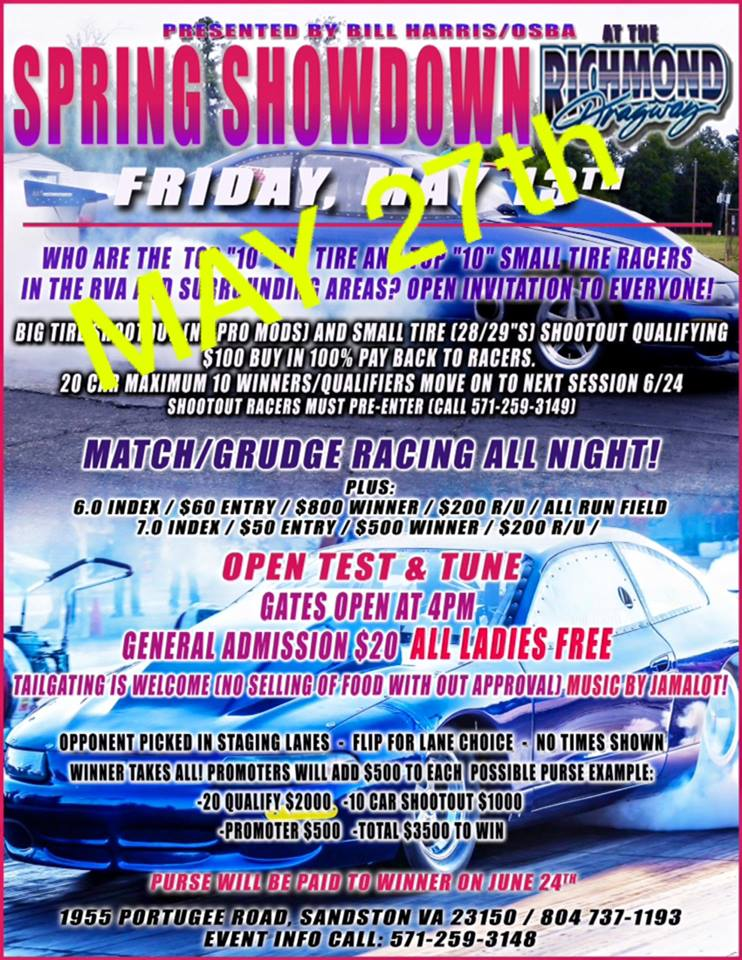 THIS WEEK: Spring Showdown THIS FRIDAY Nite with Ladies FREE!  Sat is AED Performance ET Points and Mod Quick 8 thumbnail